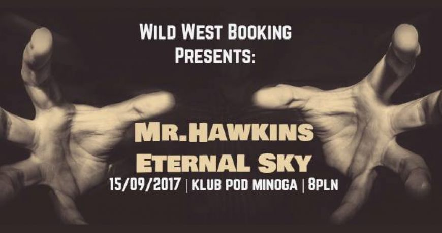Mr. Hawkins i Eternal Sky